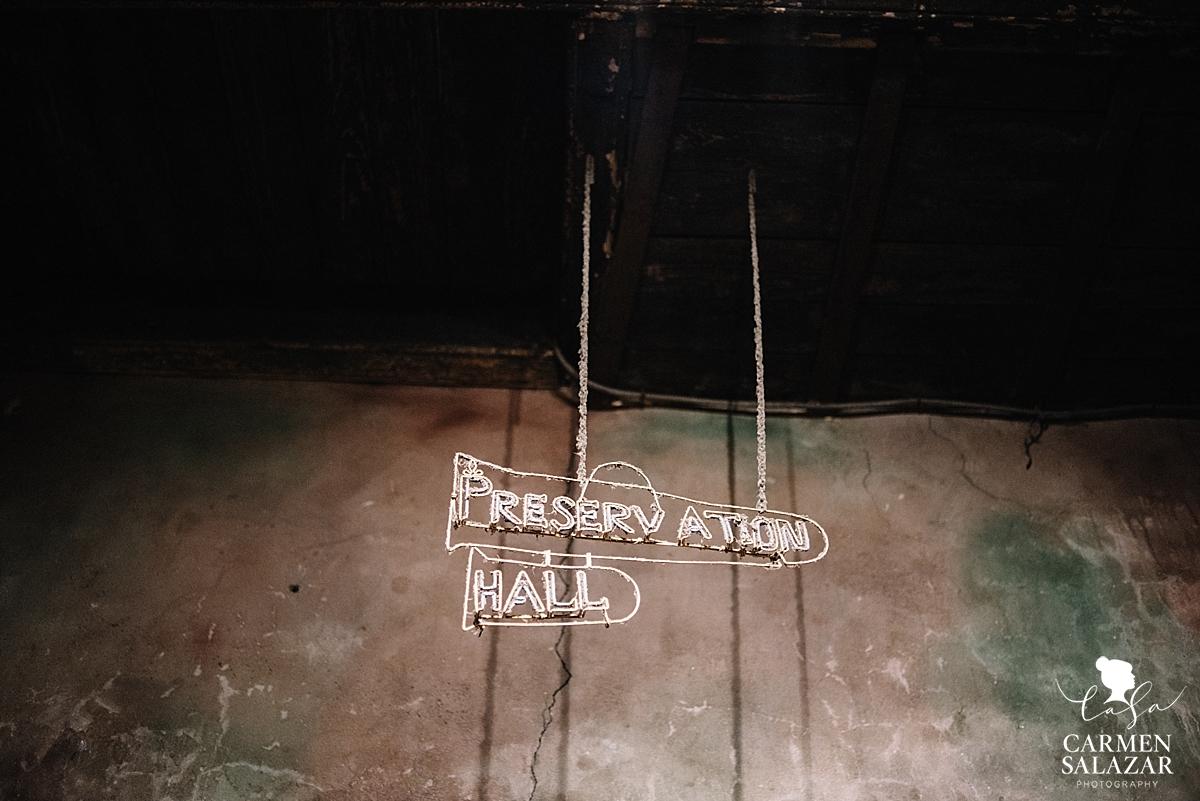 Preservation Hall sign by Carmen Salazar